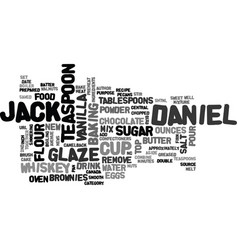 Jack daniel s brownies and glaze text background vector