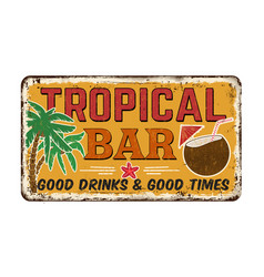 Tropical bar vintage rusty metal sign vector