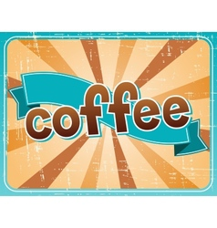 Poster with a coffee in retro style vector image vector image