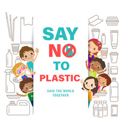 diverse group of kids with say no to plastic sign vector image