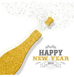Happy new year 2018 party bottle gold glitter card vector