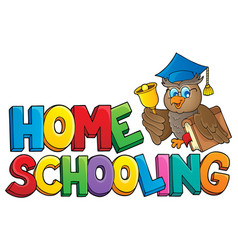Home schooling theme sign 2 vector