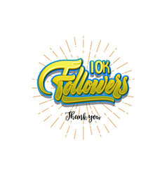 Thank you 10000 followers poster you can use vector