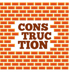 wall brick construction lettering structure vector image