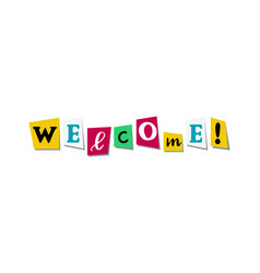 welcome greeting phrase in papercut colorful vector image