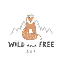 wild and free lettering with cute fox hand drawn vector image
