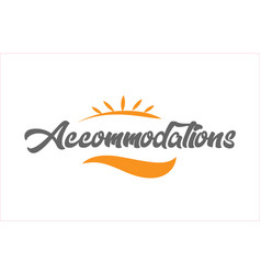 Accommodations black hand writing word text vector