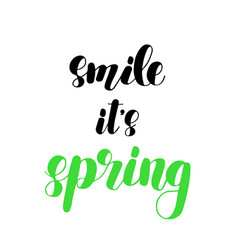 Smile it s spring brush lettering vector