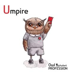 Alphabet professions Owl Letter U - Umpire vector image