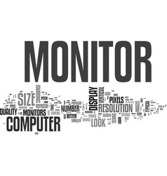 what to look for in a computer monitor text word vector image