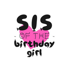 birthday girl graphic desgin for t-shirt prints vector image