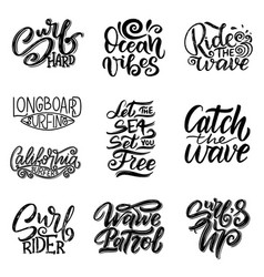 set of surf lettering quotes for posters prints vector image