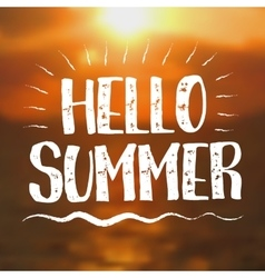 Hello Summer card with Sunset Background vector image vector image