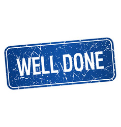 Well done blue square grunge textured isolated vector