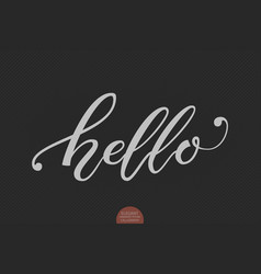 hand drawn lettering hello elegant vector image