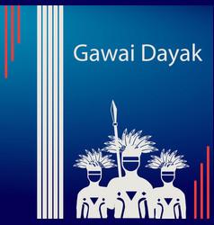 Beginning of gawai dayakit is a holiday vector