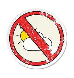 Distressed sticker of a cute cartoon no sunny vector
