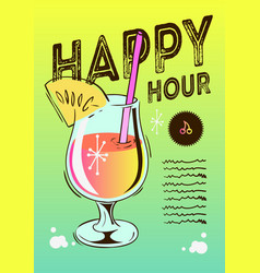 Happy hour poster design with a cocktail glass on vector