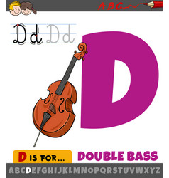 Letter d from alphabet with cartoon double bass vector