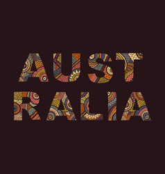 inscription of australia in ethnic style vector image vector image
