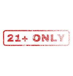 21 plus only rubber stamp vector