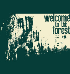 Forest typographical vintage grunge poster vector