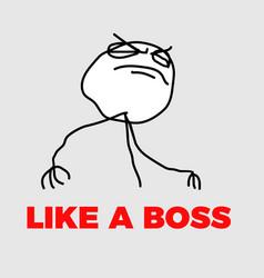 like a boss meme vector image