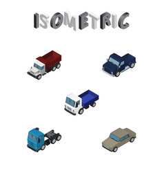 isometric automobile set of truck lorry auto and vector image