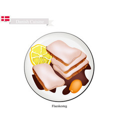 Flaeskesteg or roasted pork the danish national d vector