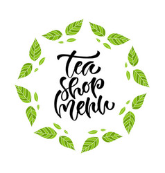 tea shop menu calligraphy modern hand vector image