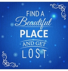 Typographic background with quote vector image