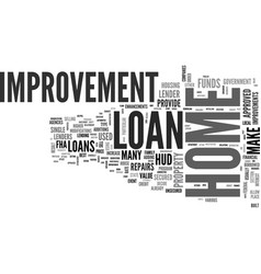 what to look for in a home improvement loan text vector image vector image