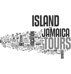 Jamaica island tours text background word cloud vector
