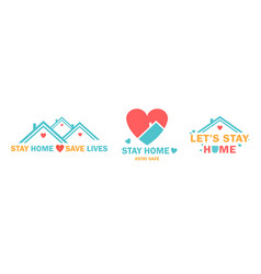 three colorful stay home designs to save lives vector image