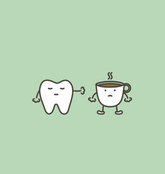 Tooth say no to coffee to prevent yellow teeth vector