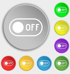 Off icon sign Symbol on eight flat buttons vector