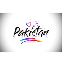 Pakistan welcome to word text with love hearts vector