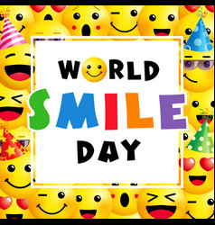 world smile day with smile icons vector image