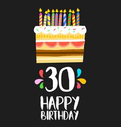 Happy birthday card 30 thirty year cake vector