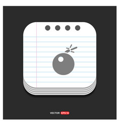 bomb icon gray icon on notepad style template eps vector image