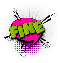 Fine ok good comic book text pop art vector