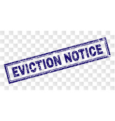 Scratched eviction notice rectangle stamp vector
