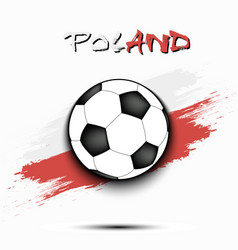 Soccer ball and poland flag vector