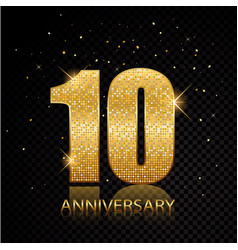10 anniversary golden numbers isolated on black vector image