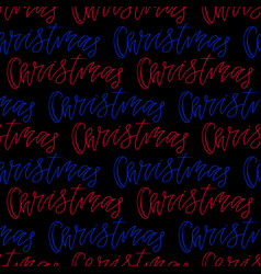 Christmas seamless pattern with handwritten text vector