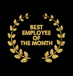 Employee of the month gold glitter lettering vector