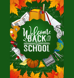 welcome back to school student education supplies vector image