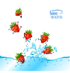 Strawberries love water vector