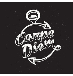 Inspirational quote Carpe Diem vintage vector