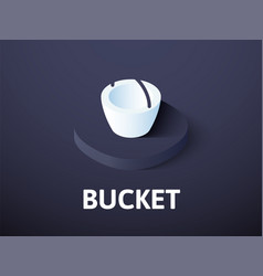 bucket isometric icon isolated on color vector image